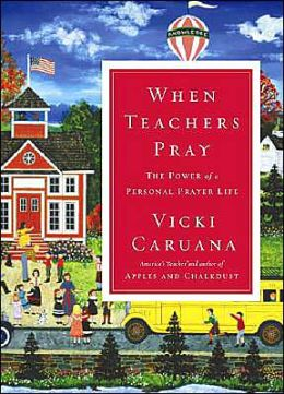 When Teachers Pray: The Power of a Personal Prayer Life