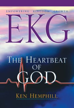 EKG: Empowering Kingdom Growth: The Heartbeat of God