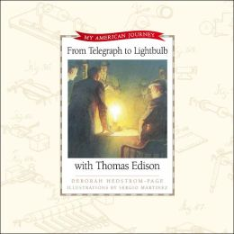 From Telegraph to Light Bulb with Thomas Edison