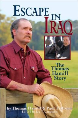 Escape in Iraq: The Thomas Hamill Story