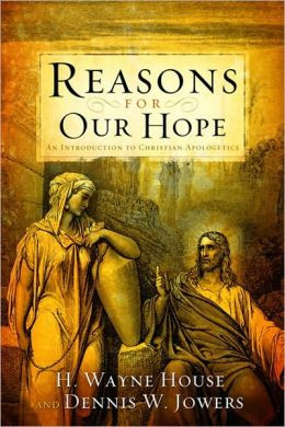 Reasons for Our Hope: An Introduction to Christian Apologetics