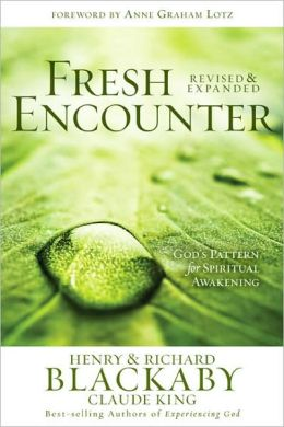 Fresh Encounter: God's Plan for Your Spiritual Awakening