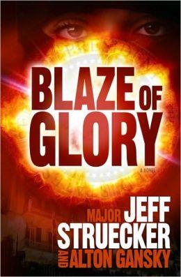 Blaze of Glory: A Novel