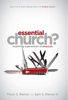 Essential Church: Reclaiming a Generation of Dropouts