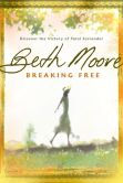 Book Cover Image. Title: Breaking Free:  Discover the Victory of Total Surrender, Author: Beth Moore