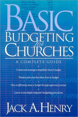 Basic Budgeting for Churches; A Complete Guide
