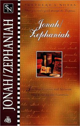 Shepherd's Notes: Jonah/Zephaniah