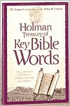 Holman Treasury of Key Bible Words: 200 Greek and 200 Hebrew Words Explained and Defined