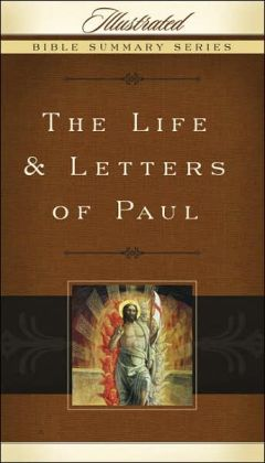 The Life & Letters of Paul