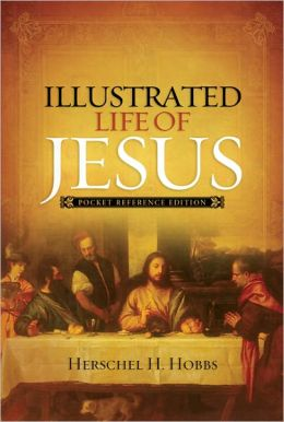 Illustrated Life of Jesus: Pocket Reference Edition