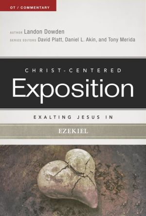 Exalting Jesus in Ezekiel