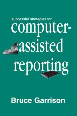 Successful Strategies for Computer-assisted Reporting