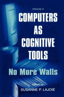 Computers As Cognitive Tools: Volume Ii, No More Walls