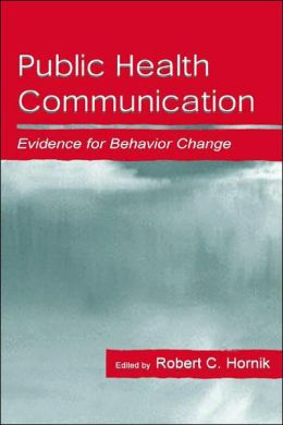 Public Health Communication: Evidence for Behavior Change