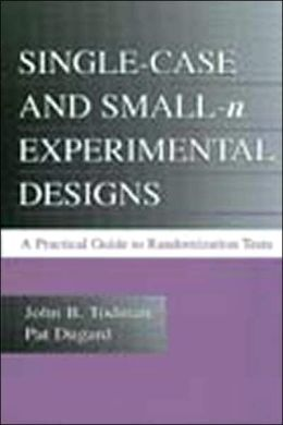 Single-Case and Small-N Experimental Designs: A Practical Guide to Randomization Tests