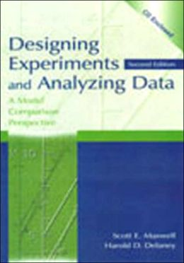 Designing Experiments and Analyzing Data: A Model Comparison Perspective, Second Edition