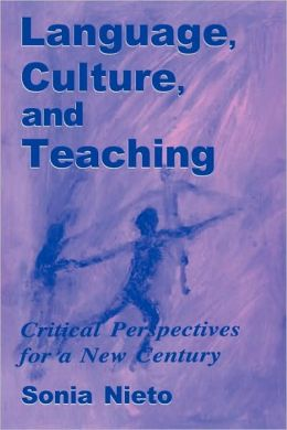 Language Culture, And Teaching Critical Perspectives For A New Century