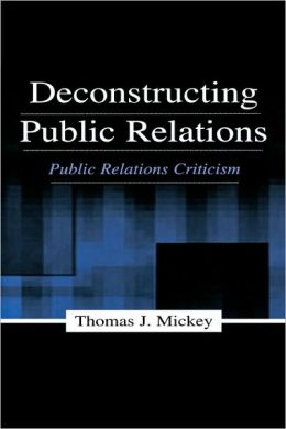 Deconstructing Public Relations Pr