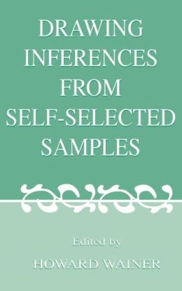 Drawing Inferences From Self-selected Samples