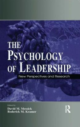 The Psychology of Leadership New Perspectives and Research