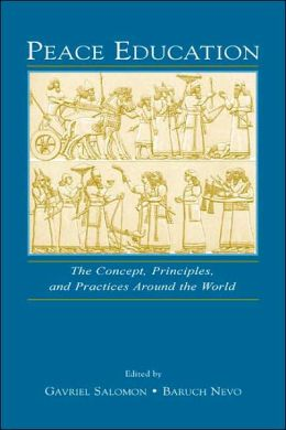 Peace Education: The Concept, Principles, and Practices Around the World