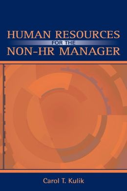 Human Resources for the Nonhr Manager