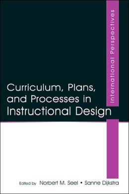 Curriculum, Plans, and Processes in Instructional Design International Perspectives