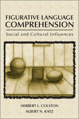 Figurative Language Comprehension: Social and Cultural Influences