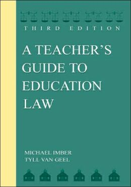 A Teacher's Guide To Education Law Third Edition