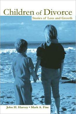 Children of Divorce Stories of Loss and Growth