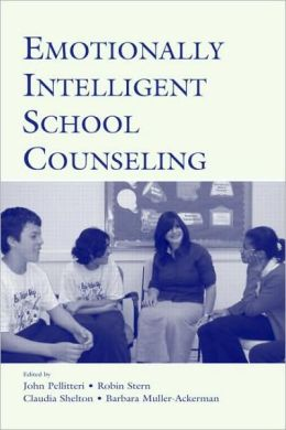 Emotionally Intelligent School Counseling