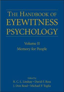 The Handbook of Eyewitness Psychology: Volume II: Memory for People