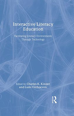 Interactive Literacy Education: Facilitating Literacy Environments Through Technology