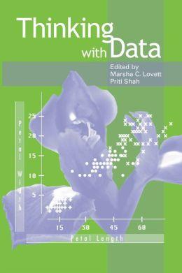 Thinking With Data Marsha C. Lovett, Priti Shah