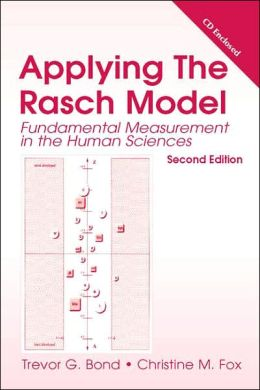 Applying the Rasch Model: Fundamental Measurement in the Human Sciences