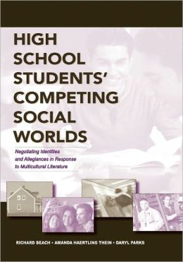 High School Students' Competing Social Worlds: Negotiating Identities and Allegiances in Response to Multicultural Literature