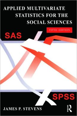 Applied Multivariate Statistics for the Social Sciences