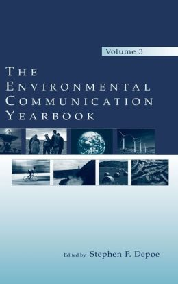 Environmental Communication Yearbook (Volume 3)