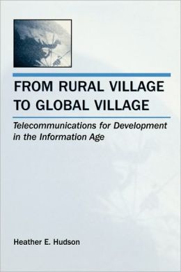 From Rural Village To Global Village