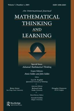 Advanced Mathematical Thinking: A Special Issue of Mathematical Thinking and Learning