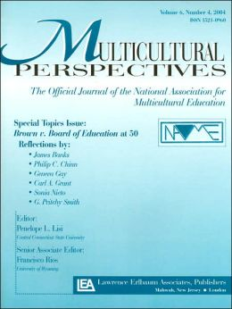 Brown V. Board of Education at 50: A Special Topics Issue of Multicultural Perspectives