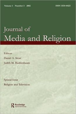 Religion and Television: A Special Issue of the journal of Media and Religion