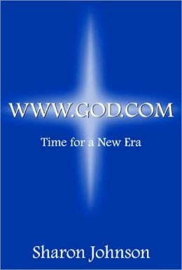 WWW.God.COM: Time for a New Era