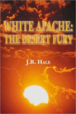White Apache: The Desert Fury