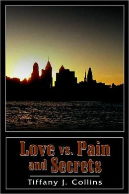 Love VS. Pain and Secrets