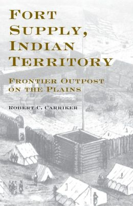 Fort Supply Indian Territory