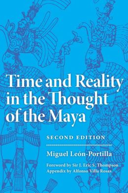 Time and Reality in the Thought of the Maya