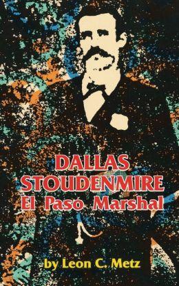 Dallas Stoudenmire; El Paso Marshal