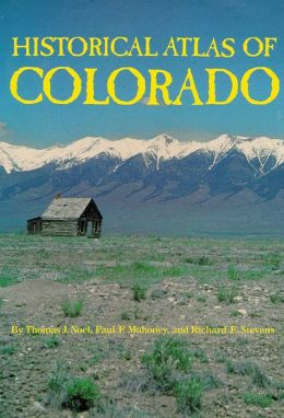 Historical Atlas of Colorado