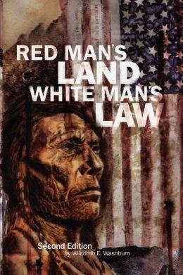 Red Man's Land/White Man's Law
